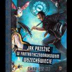 04---Jak-Przezyc-w-fantastycznonaukowym-wszechświecie---Polônia---Premiado-no-Concurso-Deviant-Art